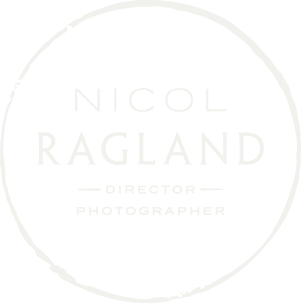 NICOL RAGLAND - PHOTOGRAPHER . DIRECTOR